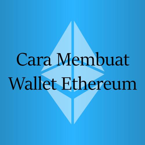 Cara Membuat Wallet Ethereum di MyEtherWallet / MEW