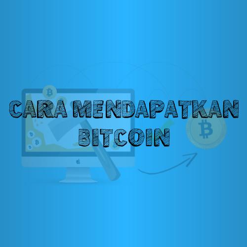 Cara Mendapatkan Bitcoin Gratis Dengan Menambang
