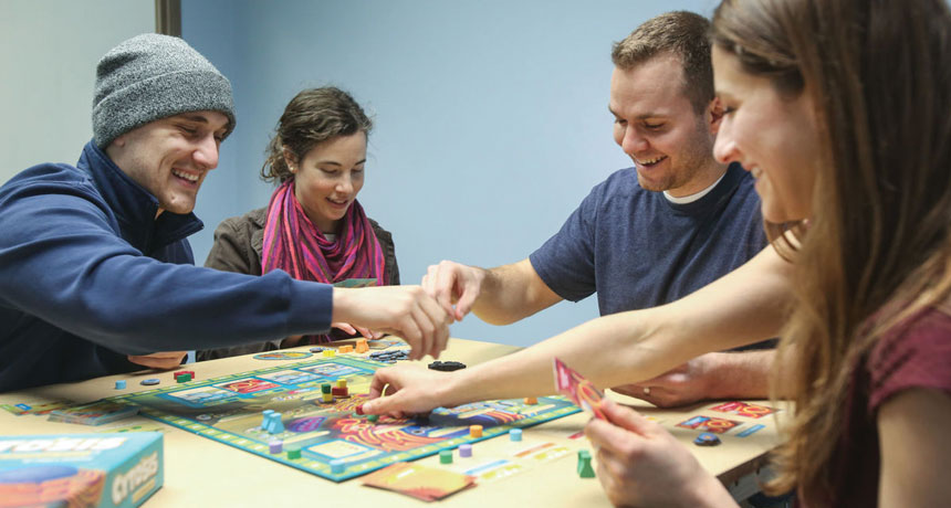 Playing board games | More you know, The better.